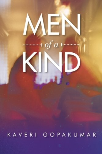 Men of a Kind (Paperback): Kaveri Gopakumar