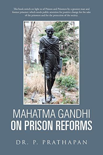 9781482840223: Mahatma Gandhi on Prison Reforms