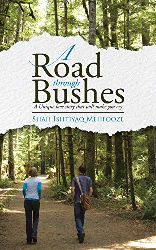 9781482844887: A ROAD THROUGH BUSHES: A Unique love story that will make you cry