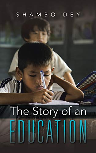 9781482849943: The Story of an Education
