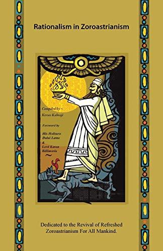 9781482850048: Rationalism in Zoroastrianism
