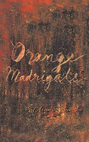 9781482850130: Orange Madrigals