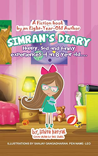 9781482850406: Simran's Diary: Happy, sad and funny experiences of an 8 year old.