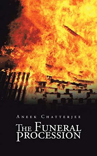 The Funeral Procession (Paperback): Aneek Chatterjee