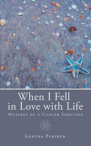 When I Fell in Love with Life: Geetha Paniker