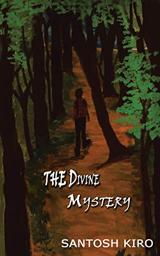 The Divine Mystery (Paperback): Santosh Kiro