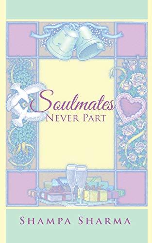 9781482851892: Soulmates Never Part