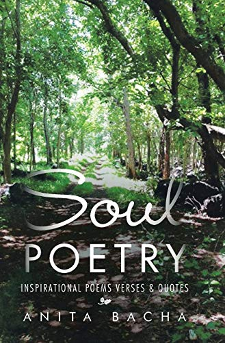 9781482852332: SOUL POETRY: INSPIRATIONAL POEMS VERSES & QUOTES