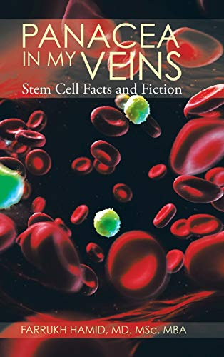 9781482852684: Panacea in My Veins: Stem Cell Facts and Fiction