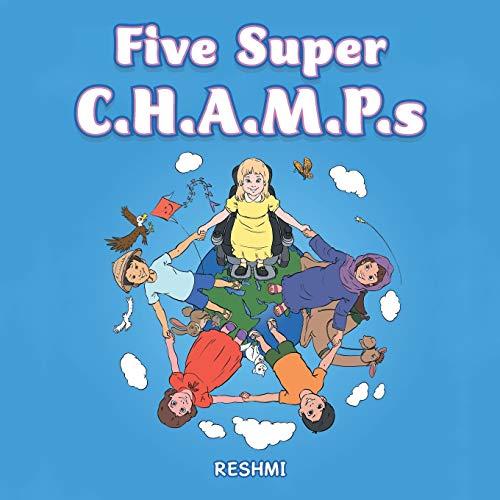 Five Super C.H.A.M.P.s: Reshmi, .