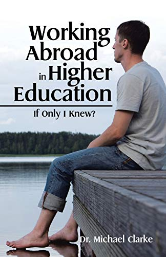 9781482854329: Working Abroad in Higher Education: If Only I Knew?