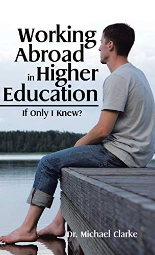 9781482854336: Working Abroad in Higher Education: If Only I Knew?