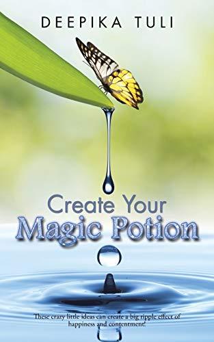 9781482857306: Create Your Magic Potion