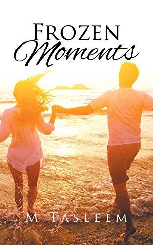 9781482857320: Frozen Moments