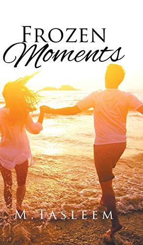 9781482857337: Frozen Moments