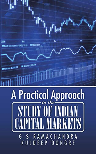 9781482857511: A Practical Approach to the Study of Indian Capital Markets