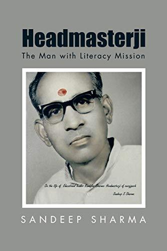 9781482857641: Headmasterji: The Man with Literacy Mission
