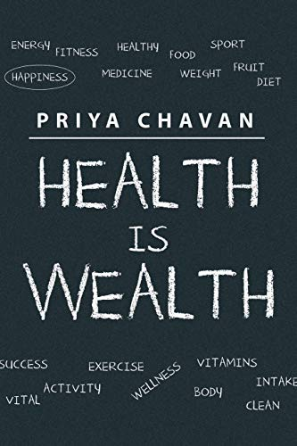 9781482858563: Health is Wealth