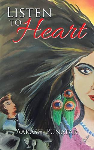 Listen to Heart (Paperback): Aakash Punatar