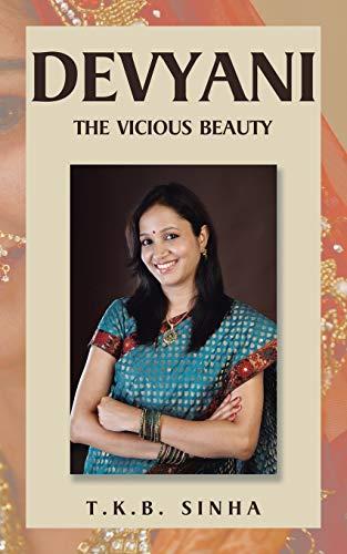 Devyani: The Vicious Beauty (Paperback): T K B