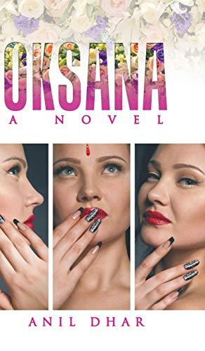 9781482867961: Oksana: A Novel
