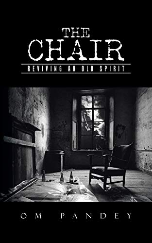9781482868401: The Chair: Reviving an old spirit