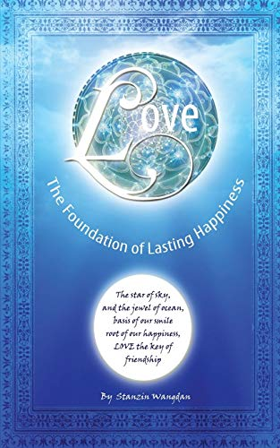 9781482869019: Love: The Foundation of Lasting Happiness