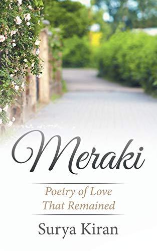 Meraki: Poetry of Love That Remained: Kiran, Surya