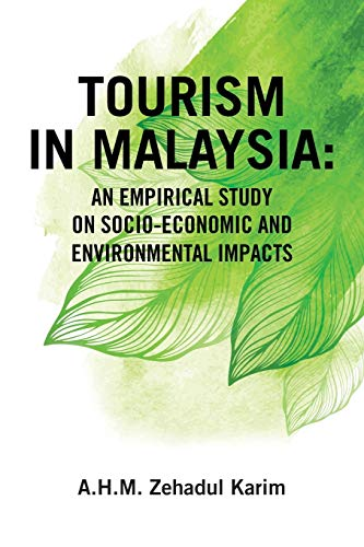 Tourism in Malaysia: An Empirical Study on: A H M