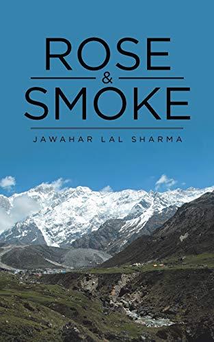 Rose Smoke (Paperback): Jawahar Lal Sharma