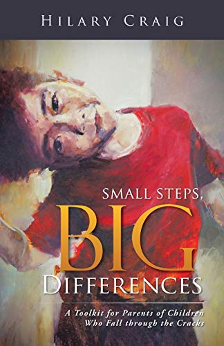 Small Steps, Big Differences: A Toolkit for: Hilary Craig