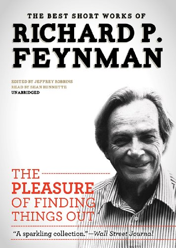 9781482910544: The Pleasure of Finding Things Out: The Best Short Works of Richard P. Feynman