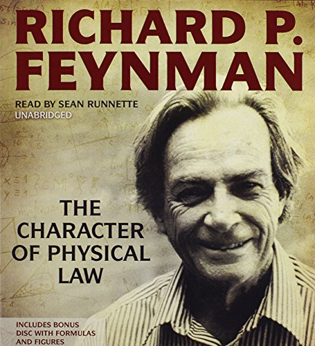 The Character of Physical Law -: Richard P. Feynman