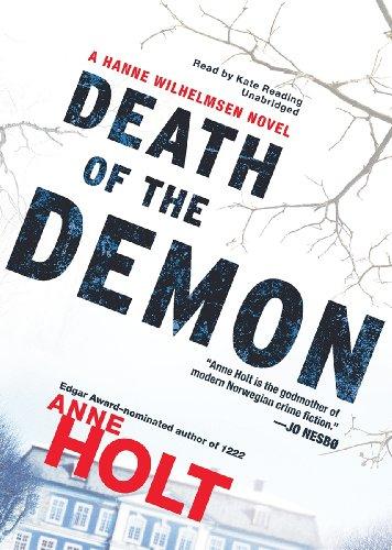 Death of the Demon (Hanne Wilhelmsen Novels, Book 3): Anne Holt