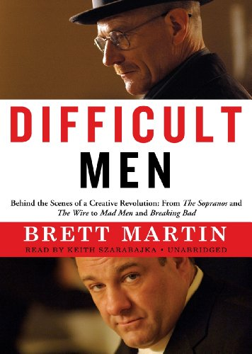Difficult Men: Behind the Scenes of a Creative Revolution: From the Sopranos and The Wire to Mad ...