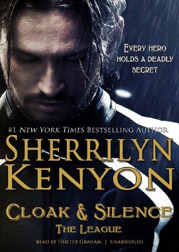 Cloak & Silence (The League series, Book 6 of First Generation) (League: Nemesis Rising): ...