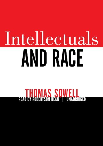 Intellectuals and Race (148292353X) by Thomas Sowell