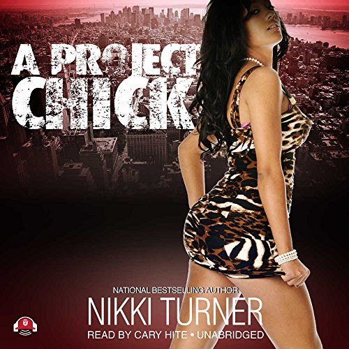 A Project Chick: Nikki Turner