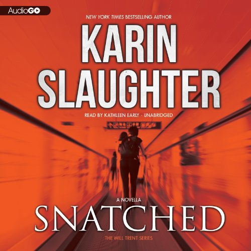 9781482926453: Snatched (Will Trent series, Book 6)(LIBRARY EDITION)