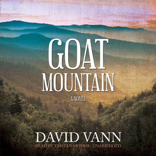 Goat Mountain: A Novel: David Vann