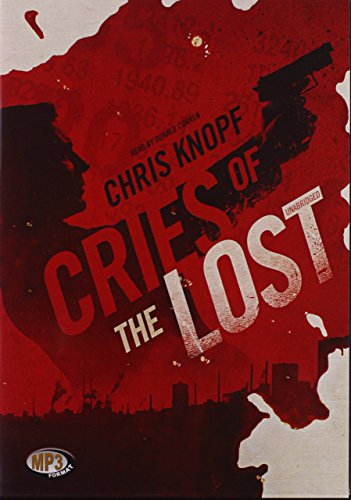 Cries of the Lost (Arthur Cathcart series, Book 2): Chris Knopf
