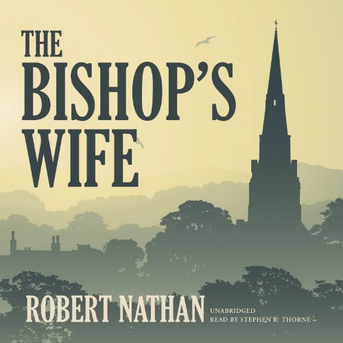 The Bishop's Wife: Library Edition: Nathan, Robert
