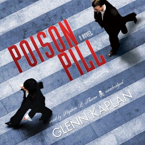Poison Pill -: Glenn Kaplan
