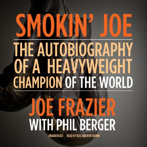 Smokin' Joe - The Autobiography of a Heavyweight Champion of the World, Smokin' Joe ...
