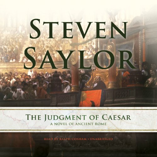 The Judgment of Caesar - A Novel of Ancient Rome: Steven Saylor