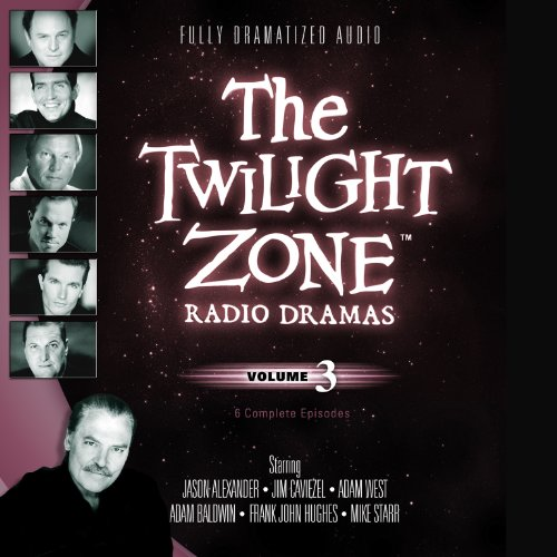 9781482936940: The Twilight Zone Radio Dramas, Volume 3 (Fully Dramatized Audio Theater hosted by Stacy Keach)(Library Edition)