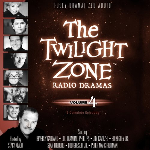 9781482937022: The Twilight Zone Radio Dramas, Volume 4 (Fully Dramatized Audio Theater hosted by Stacy Keach)
