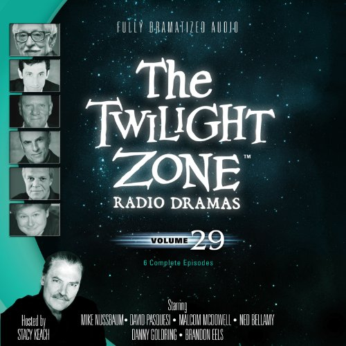 9781482938517: The Twilight Zone Radio Dramas, Volume 29 (Fully Dramatized Audio Theater hosted by Stacy Keach)