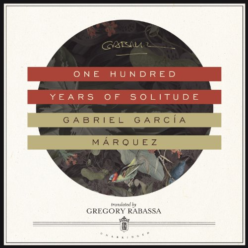 One Hundred Years of Solitude (Compact Disc): Gabriel Garcia Marquez