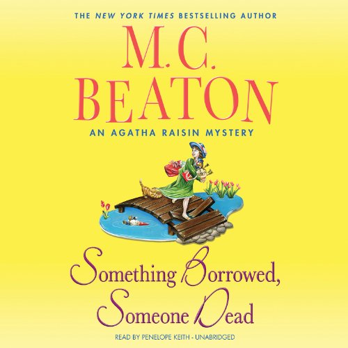 9781482940497: Something Borrowed, Someone Dead (Agatha Raisin Mysteries, Book 24)